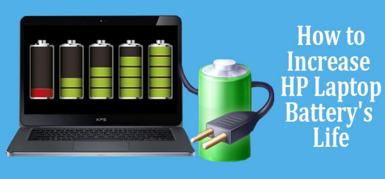 How to Increase or Maximize HP Laptop Battery's Life