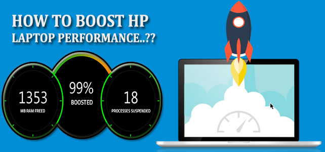 How to Boost HP Laptop Performance ?